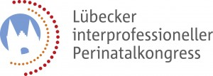 Lübecker interprofessioneller Perinatalkongress